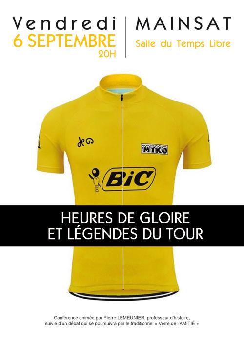 Conférence Heure de Gloire et Légendes du Tour de France par Pierre LEMEUNIER à Mainsat